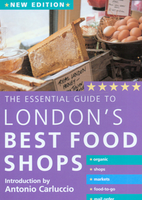 Jacket image for The Essential Guide to London's Best Food Shops