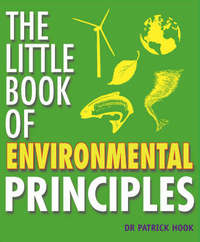 Jacket image for The Little Book of Environmental Principles