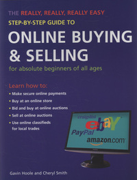 Jacket image for The Really, Really, Really Easy Step-by-step Guide to Online Buying and Selling