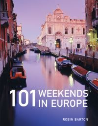 Jacket image for 101 Weekends in Europe