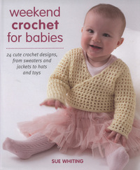 Jacket image for Weekend Crochet for Babies