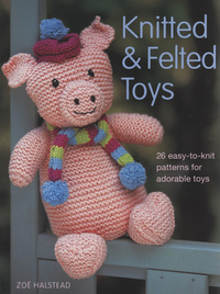 Jacket image for Knitted and Felted Toys