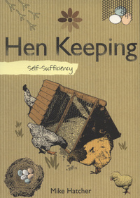 Jacket image for Self-Sufficiency: Hen Keeping