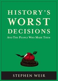 Jacket image for History's Worst Decisions