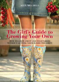 Jacket image for The Girl's Guide to Growing Your Own
