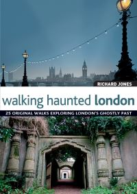 Jacket image for Walking Haunted London