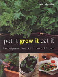 Jacket image for Pot it, Grow it, Eat it