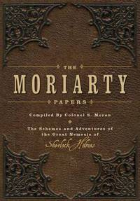 Jacket image for The Moriarty Papers