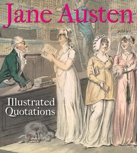 Jacket image for Jane Austen: Illustrated Quotations