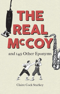Jacket image for The Real McCoy and 149 other Eponyms