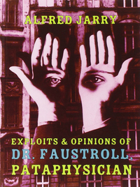 Jacket image for Exploits & Opinions Of Dr Faustroll