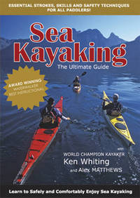Jacket image for Sea Kayaking - The Ultimate Guide