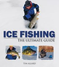 Jacket image for Ice Fishing The Ultimate Guide