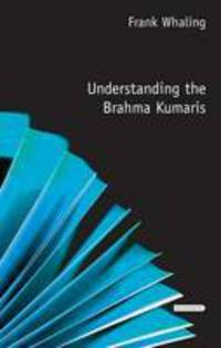 Jacket image for Understanding the Brahma Kumaris