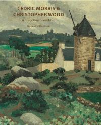 Jacket Image For: Cedric Morris & Christopher Wood
