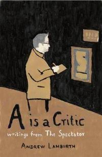 Jacket Image For: A is a Critic