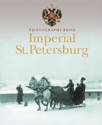 Jacket Image for the Title Photographs from Imperial St. Petersburg