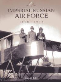 Jacket Image for the Title Imperial Russian Air Force 1898-1917