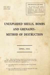 Jacket Image for the Title Unexploded Shells, Bombs and Grenades Method of Destruction
