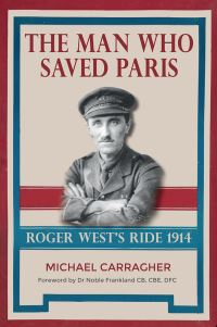 Jacket image for The Man Who Saved Paris - Roger West's Ride