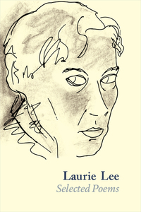Jacket Image for the Title Laurie Lee Selected Poems