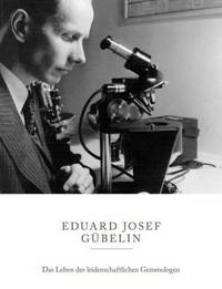 Jacket Image For: The Eduard Josef Gubelin