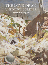Jacket Image For: The Love of an Unknown Soldier