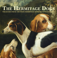 Jacket Image for the Title The Hermitage Dogs - Treasures from the State Hermitage Museum, St Petersburg