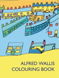 Jacket Image For: Alfred Wallis Colouring Book