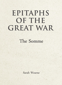 Jacket Image For: Epitaphs of the Great War: The Somme