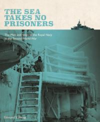 Jacket Image For: The Sea Takes No Prisoners