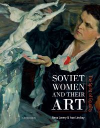Jacket Image for the Title Soviet Women and their Art