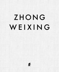 Jacket Image For: Zhong Weixing