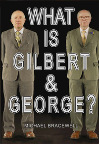 Jacket image for What Is Gilbert & George?