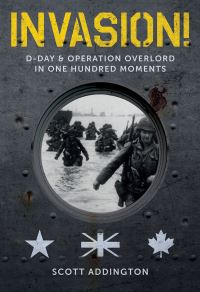 Jacket Image for the Title Invasion! D-Day & Operation Overlord in One Hundred Moments