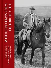 Jacket Image for the Title The Churchill Who Saved Blenheim