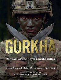 Jacket Image For: 25 Years of the Royal Gurkha Rifles