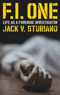 Jacket Image For: FI One: Memoirs of a Forensic Investigator