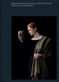 Jacket Image For: Artfully Dressed: Women in the Art World