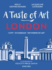 Jacket Image for the Title A Taste of Art - London