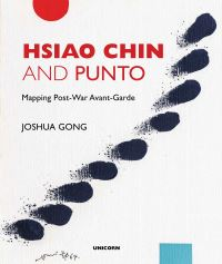 Jacket Image for the Title Hsiao Chin and Punto: Mapping Post-War Avant-Garde