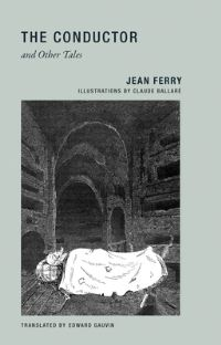 Jacket image for Jean Ferry - the Conductor and Other Tales