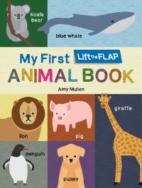 Jacket Image For: My First Lift-the-Flap Animal Book