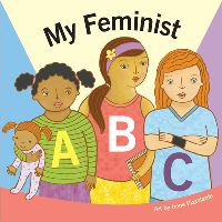 Jacket Image For: My Feminist ABC