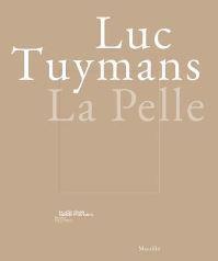 Jacket image for Luc Tuymans: La Pelle