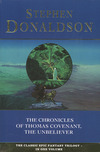 The chronicles of Thomas Covenant, the unbeliever
