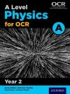 A level physics A for OCR. Year 2 Student book