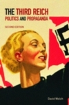 The Third Reich politics and propaganda