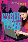Cyber fever