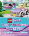 LEGO¬ Friends Build Your Own Adventure